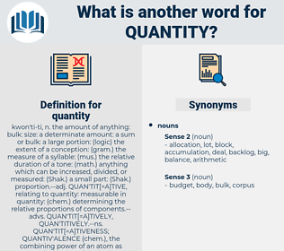quantity, synonym quantity, another word for quantity, words like quantity, thesaurus quantity