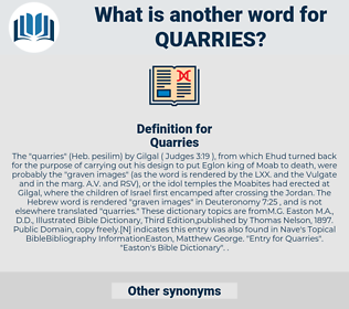 Quarries, synonym Quarries, another word for Quarries, words like Quarries, thesaurus Quarries