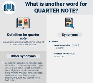 quarter note, synonym quarter note, another word for quarter note, words like quarter note, thesaurus quarter note
