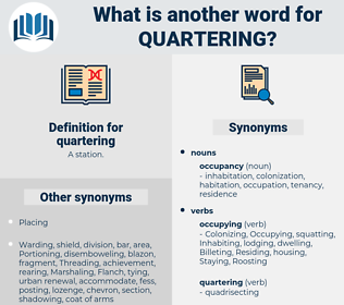 quartering, synonym quartering, another word for quartering, words like quartering, thesaurus quartering