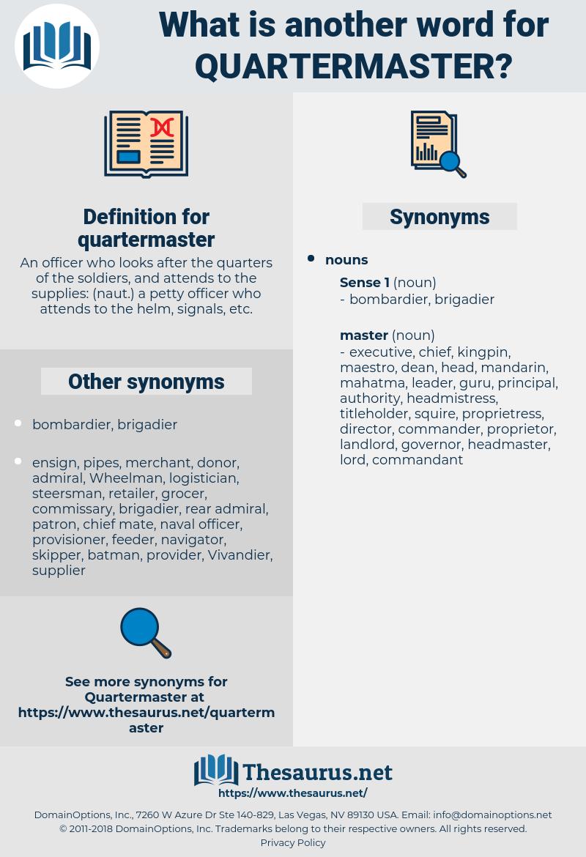 quartermaster, synonym quartermaster, another word for quartermaster, words like quartermaster, thesaurus quartermaster