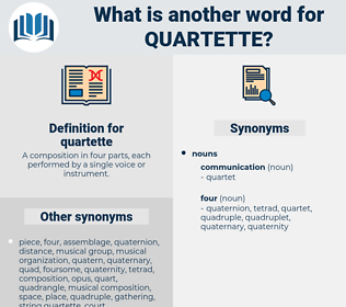 quartette, synonym quartette, another word for quartette, words like quartette, thesaurus quartette
