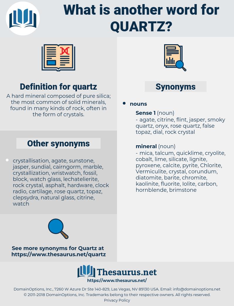 quartz, synonym quartz, another word for quartz, words like quartz, thesaurus quartz
