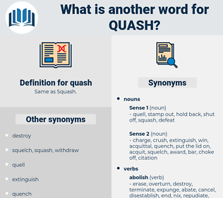 quash, synonym quash, another word for quash, words like quash, thesaurus quash