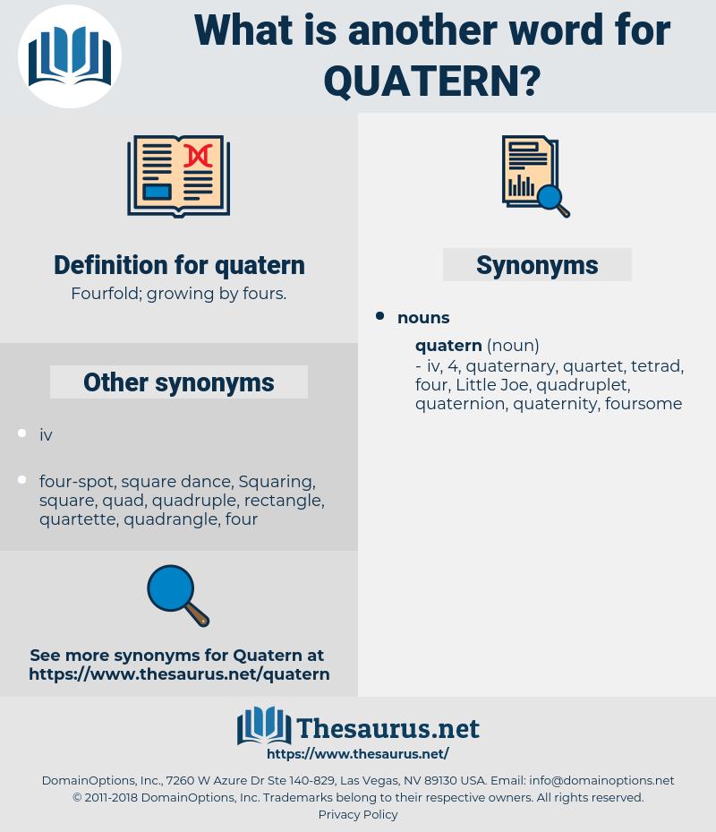 quatern, synonym quatern, another word for quatern, words like quatern, thesaurus quatern