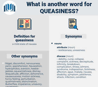 queasiness, synonym queasiness, another word for queasiness, words like queasiness, thesaurus queasiness