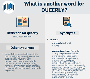 queerly, synonym queerly, another word for queerly, words like queerly, thesaurus queerly