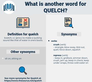 quelch, synonym quelch, another word for quelch, words like quelch, thesaurus quelch