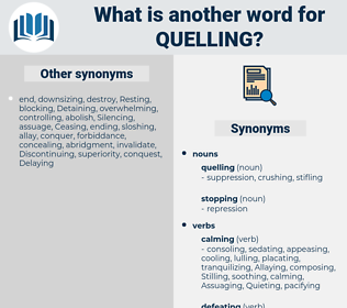 quelling, synonym quelling, another word for quelling, words like quelling, thesaurus quelling