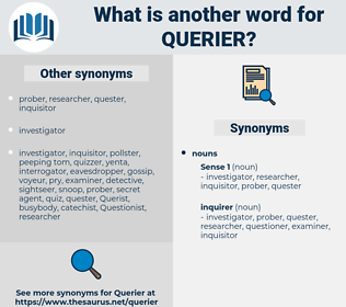 querier, synonym querier, another word for querier, words like querier, thesaurus querier