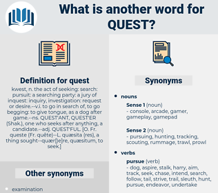 quest, synonym quest, another word for quest, words like quest, thesaurus quest