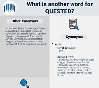 quested, synonym quested, another word for quested, words like quested, thesaurus quested