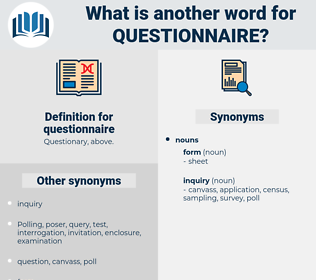 questionnaire, synonym questionnaire, another word for questionnaire, words like questionnaire, thesaurus questionnaire