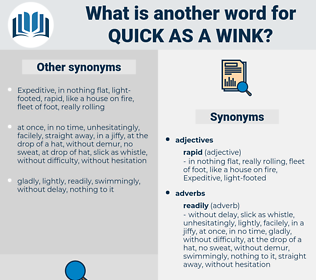 quick as a wink, synonym quick as a wink, another word for quick as a wink, words like quick as a wink, thesaurus quick as a wink