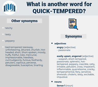 quick tempered, synonym quick tempered, another word for quick tempered, words like quick tempered, thesaurus quick tempered