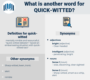 quick-witted, synonym quick-witted, another word for quick-witted, words like quick-witted, thesaurus quick-witted