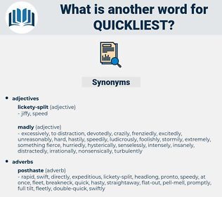 quickliest, synonym quickliest, another word for quickliest, words like quickliest, thesaurus quickliest