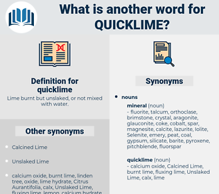 quicklime, synonym quicklime, another word for quicklime, words like quicklime, thesaurus quicklime