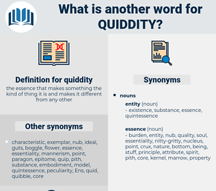 quiddity, synonym quiddity, another word for quiddity, words like quiddity, thesaurus quiddity