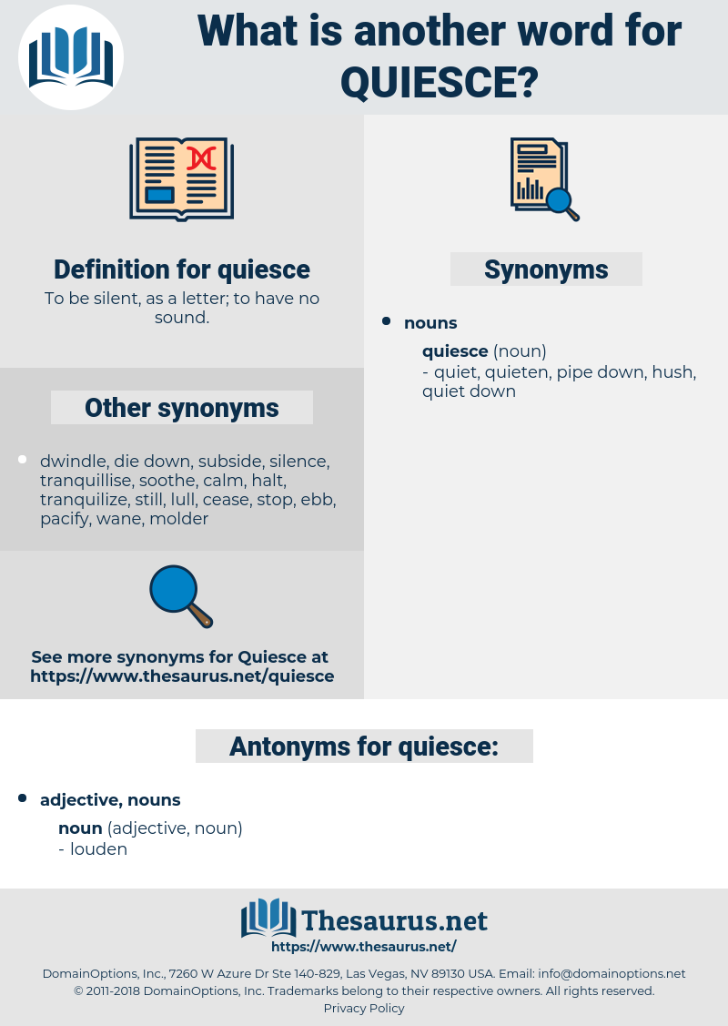 quiesce, synonym quiesce, another word for quiesce, words like quiesce, thesaurus quiesce