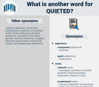 Quieted, synonym Quieted, another word for Quieted, words like Quieted, thesaurus Quieted