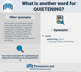 quietening, synonym quietening, another word for quietening, words like quietening, thesaurus quietening