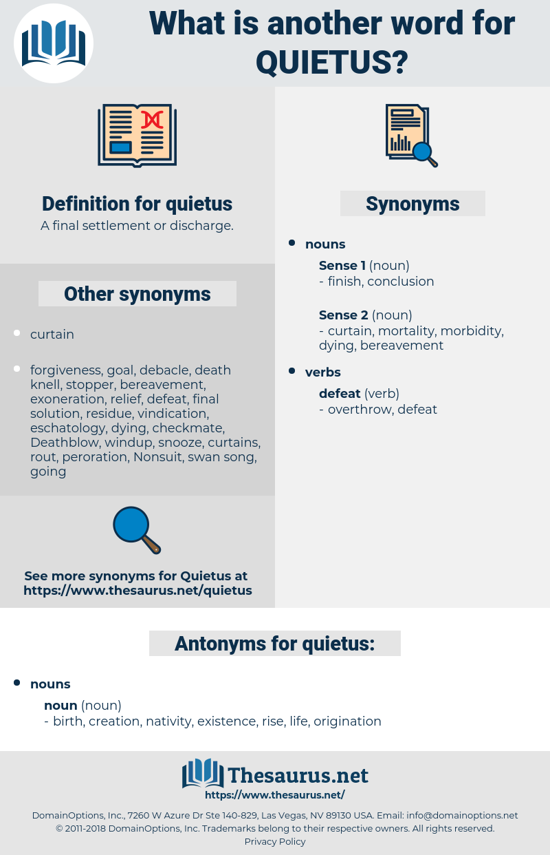 quietus, synonym quietus, another word for quietus, words like quietus, thesaurus quietus