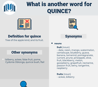 quince, synonym quince, another word for quince, words like quince, thesaurus quince