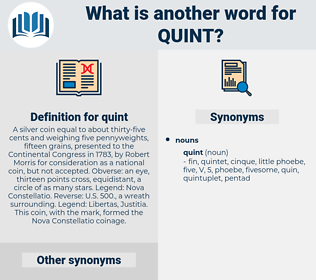 quint, synonym quint, another word for quint, words like quint, thesaurus quint