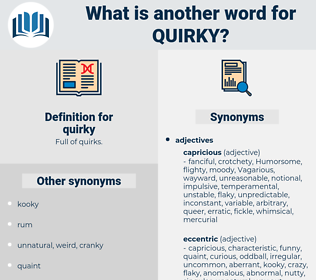 quirky, synonym quirky, another word for quirky, words like quirky, thesaurus quirky
