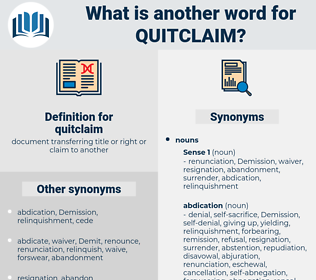 quitclaim, synonym quitclaim, another word for quitclaim, words like quitclaim, thesaurus quitclaim
