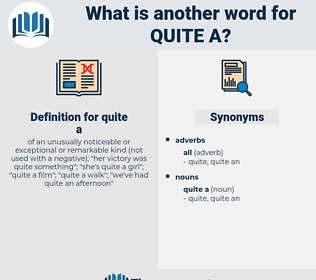 quite a, synonym quite a, another word for quite a, words like quite a, thesaurus quite a