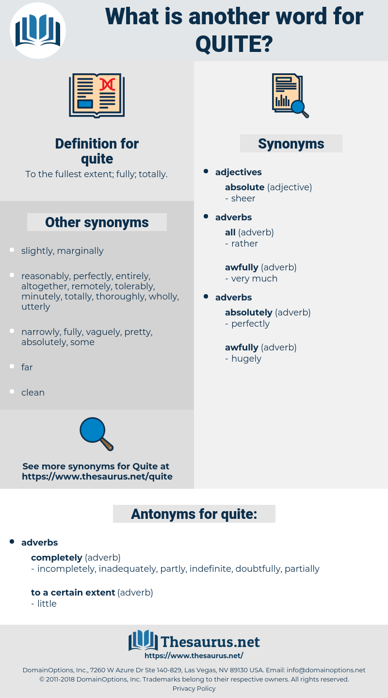 quite, synonym quite, another word for quite, words like quite, thesaurus quite