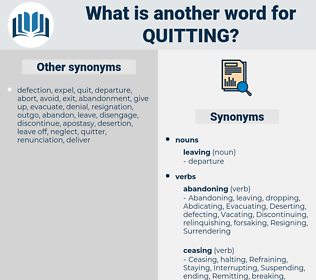 Quitting, synonym Quitting, another word for Quitting, words like Quitting, thesaurus Quitting