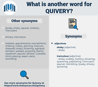 quivery, synonym quivery, another word for quivery, words like quivery, thesaurus quivery