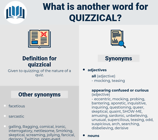 quizzical, synonym quizzical, another word for quizzical, words like quizzical, thesaurus quizzical