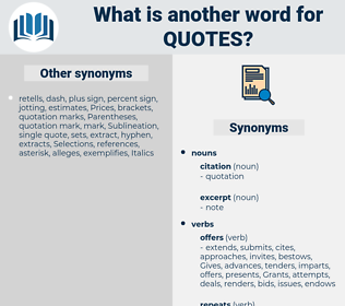 quotes, synonym quotes, another word for quotes, words like quotes, thesaurus quotes