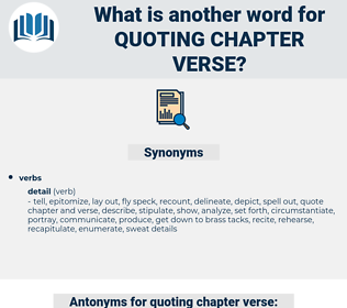 quoting chapter verse, synonym quoting chapter verse, another word for quoting chapter verse, words like quoting chapter verse, thesaurus quoting chapter verse