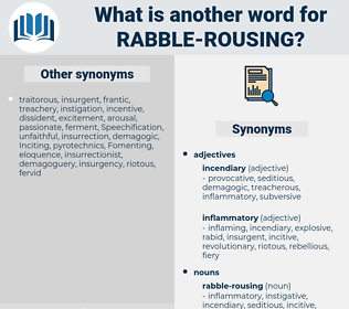 rabble-rousing, synonym rabble-rousing, another word for rabble-rousing, words like rabble-rousing, thesaurus rabble-rousing
