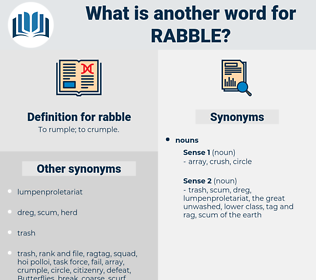 rabble, synonym rabble, another word for rabble, words like rabble, thesaurus rabble