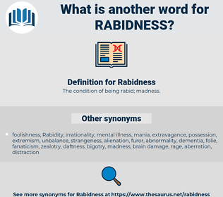 Rabidness, synonym Rabidness, another word for Rabidness, words like Rabidness, thesaurus Rabidness