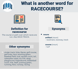 racecourse, synonym racecourse, another word for racecourse, words like racecourse, thesaurus racecourse