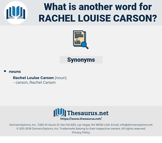 Rachel Louise Carson, synonym Rachel Louise Carson, another word for Rachel Louise Carson, words like Rachel Louise Carson, thesaurus Rachel Louise Carson