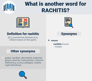 rachitis, synonym rachitis, another word for rachitis, words like rachitis, thesaurus rachitis