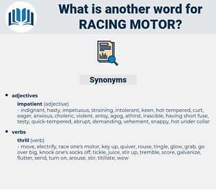 racing motor, synonym racing motor, another word for racing motor, words like racing motor, thesaurus racing motor