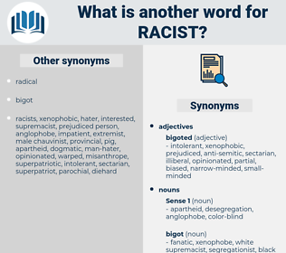 racist, synonym racist, another word for racist, words like racist, thesaurus racist