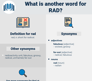 rad, synonym rad, another word for rad, words like rad, thesaurus rad