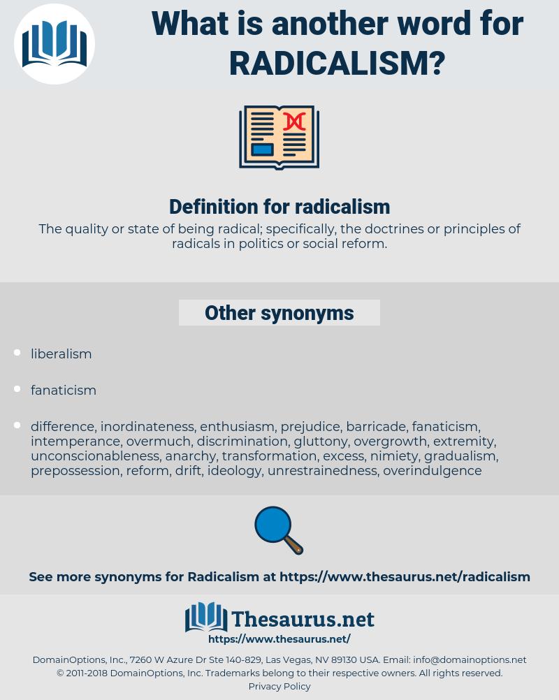 radicalism, synonym radicalism, another word for radicalism, words like radicalism, thesaurus radicalism