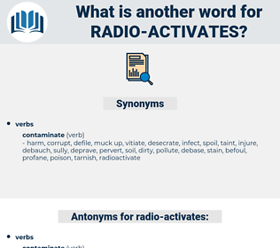 radio activates, synonym radio activates, another word for radio activates, words like radio activates, thesaurus radio activates