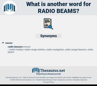 radio beams, synonym radio beams, another word for radio beams, words like radio beams, thesaurus radio beams